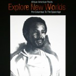 """African American Roots Explore New Worlds"" poster"