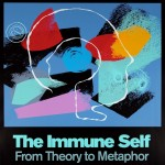 """The Immune Self From Theory to Metaphor"" poster"